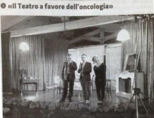 Rassegna stampa  Il Teatro a Sostegno della Ricerca Oncologica